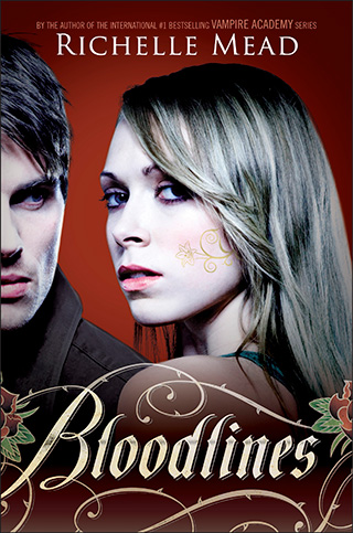 "Book Review: ""Bloodlines"" by Richelle Mead 