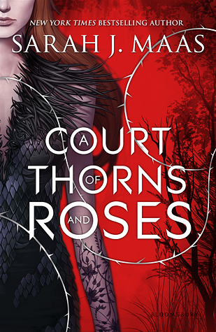 "Book Review: ""A Court of Thorns and Roses"" by Sarah J. Maas"