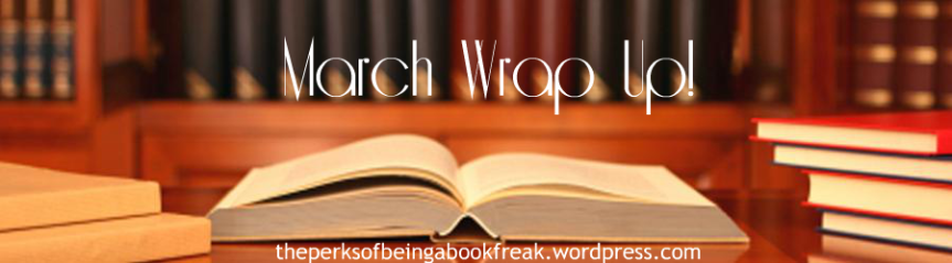 March Wrap Up!