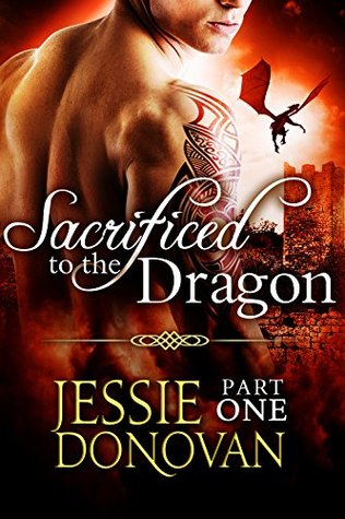 "Book Review: ""Sacrificed to the Dragon"" by Jessie Donovan 