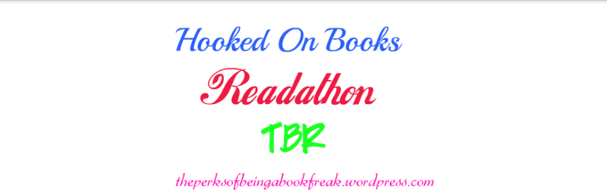 Hooked On Books 24 Hour Readathon TBR