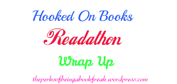 Hooked On Books Readathon Wrap Up!