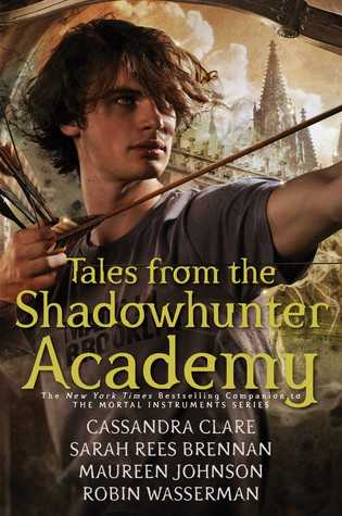 Welcome to Shadowhunter Academy & The Lost Herondale by Cassandra Clare, Sarah Rees Brennan and Maureen Johnson | REVIEW & DISCUSSION