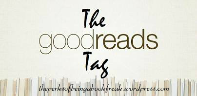 The Goodreads Tag!