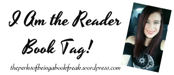 I Am the Reader Book Tag!