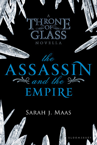 "Book Review: ""The Assassin and the Empire"" by Sarah J. Maas"