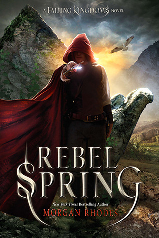 Rebel Spring by Morgan Rhodes | REVIEW & DISCUSSION