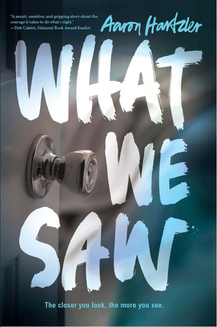 What We Saw by Aaron Hartzler | REVIEW & DISCUSSION