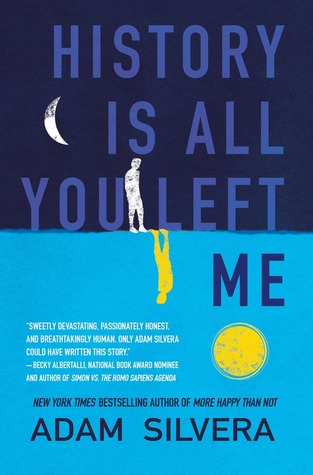 History Is All You Left Me by Adam Silvera | REVIEW & DISCUSSION