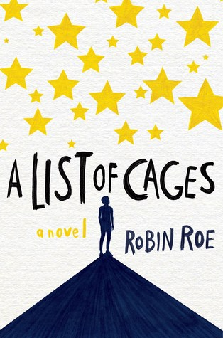 A List of Cages by Robin Roe | REVIEW &DISCUSSION