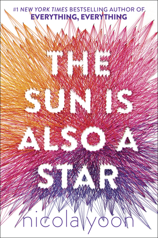 The Sun Is Also a Star by Nicola Yoon | REVIEW & DISCUSSION