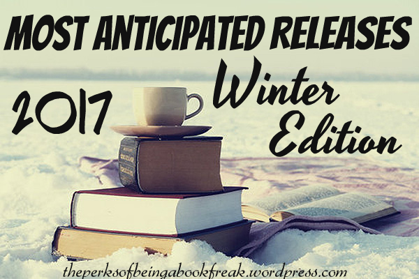 Most Anticipated Releases | Winter 2017