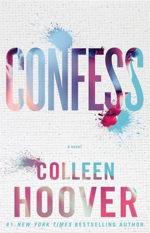 Confess by Colleen Hoover | REVIEW &DISCUSSION