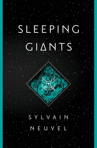 Sleeping Giants by Sylvain Neuvel | REVIEW & DISCUSSION