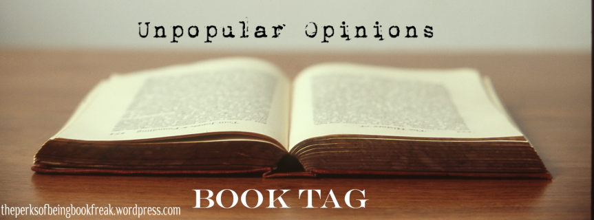 Unpopular Opinions Book Tag2.0
