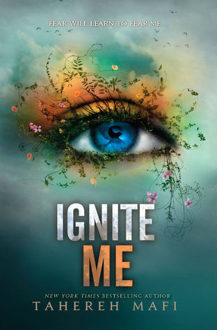 Ignite Me by Tahereh Mafi | REVIEW & DISCUSSION