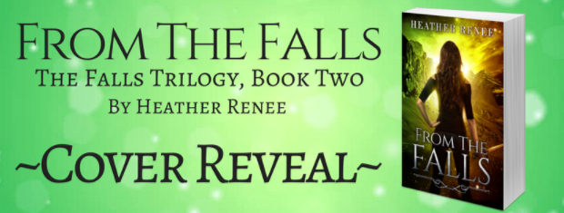 COVER REVEAL for FROM THE FALLS by Heather Renee