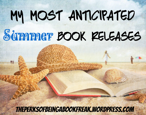 Most Anticipated Releases | Summer 2017