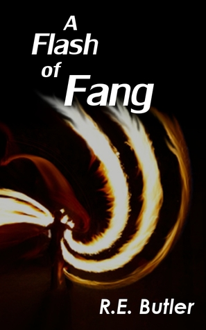 A Flash of Fang by R. E. Butler | REVIEW & DISCUSSION