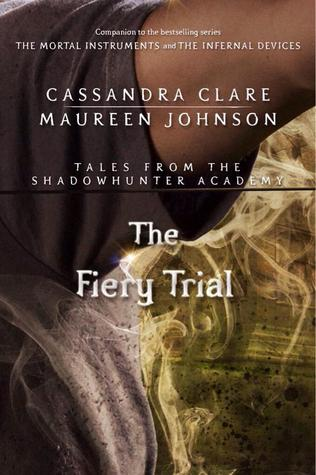 The Fiery Trial by Cassandra Clare & Maureen Johnson |REVIEW &DISCUSSION