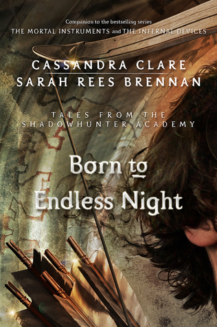 Born to Endless Night by Cassandra Clare & Sarah Rees Brennan | REVIEW &DISCUSSION