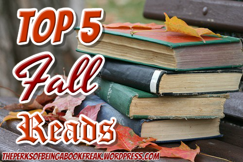 Top Five Fall Reads!