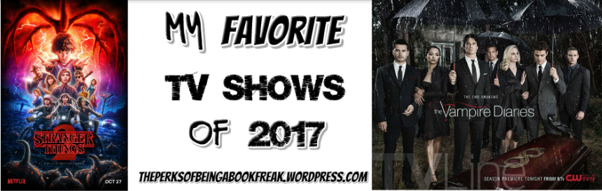 Favorite TV Shows | 2017Edition