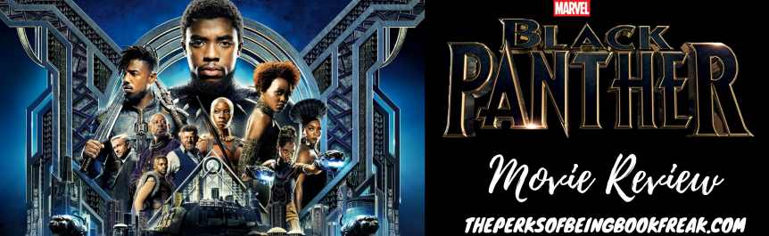 Black Panther | MOVIE REVIEW &DISCUSSION