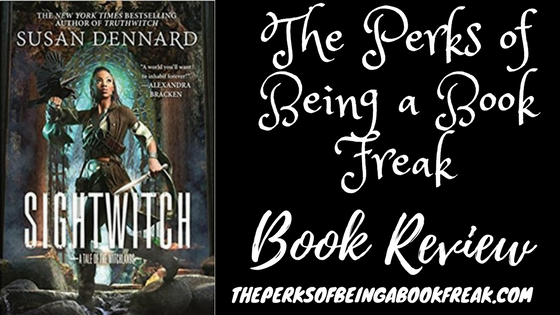 BLOG TOUR: Sightwitch by Susan Dennard | REVIEW &DISCUSSION