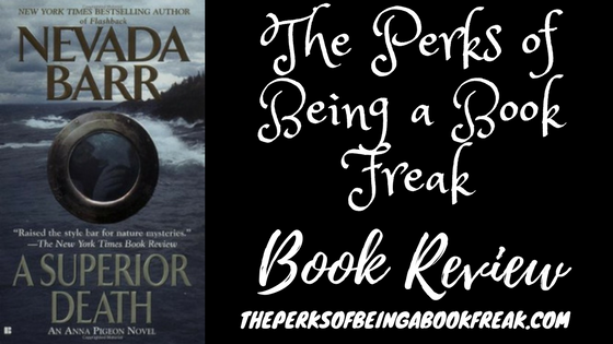 A Superior Death by Nevada Barr | REVIEW & DISCUSSION