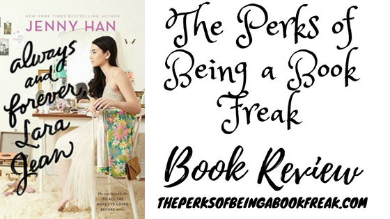 Always and Forever, Lara Jean by Jenny Han | REVIEW & DISCUSSION
