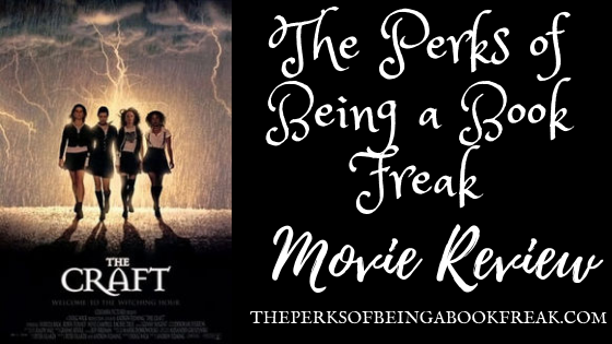 The Craft | MOVIE REVIEW & DISCUSSION