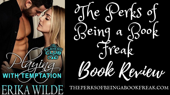 Playing With Temptation by Erika Wilde | REVIEW & DISCUSSION