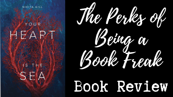 Your Heart is the Sea by Nikita Gill | REVIEW &DISCUSSION