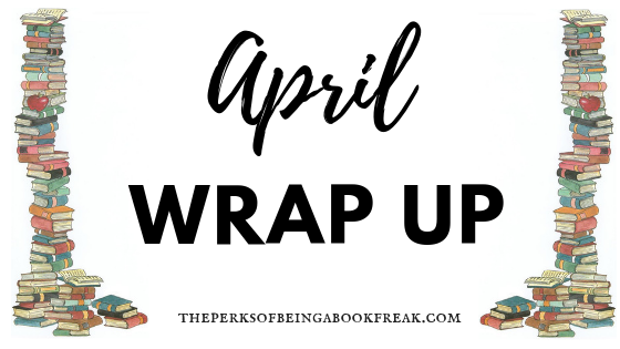 April Reading Wrap Up!