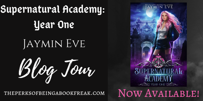 Supernatural Academy: Year One by Jaymin Eve | BLOGTOUR